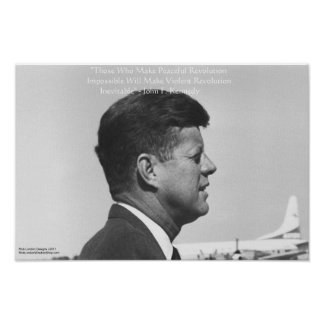"JFK ""Peaceful Revolution"" Quote Posters Posters"