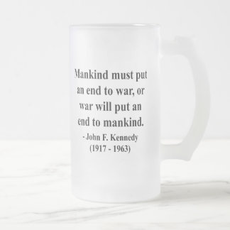 JFK Quote 1a Frosted Glass Beer Mug
