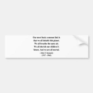 JFK Quote 2a Bumper Sticker