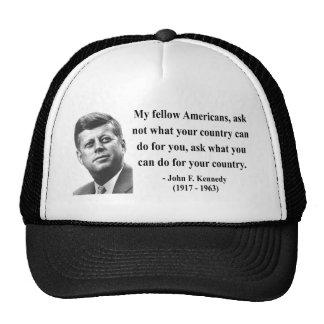 JFK Quote 3b Trucker Hat
