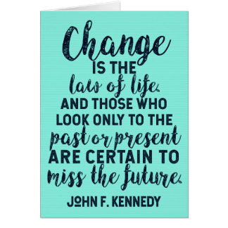 JFK Quote on Change Card