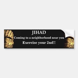 Jihad coming to a neighborhood near you bumper sticker