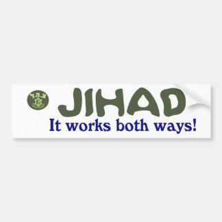 Jihad Works Both Ways IDF BUMPER Bumper Sticker