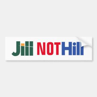 """Jill Not Hill"" Jill Stein anti-Hillary Sticker Bumper Sticker"