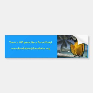 Jimmy Buffet Parrot, There is NO p... - Customized Bumper Sticker