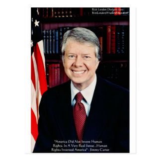 """Jimmy Carter """"Human Rights"""" Quote Gifts Tees Cards Postcard"""