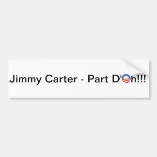 Jimmy Carter's Second Term Bumper Sticker