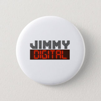 Jimmy Digital 6 Cm Round Badge