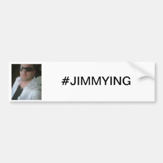 #JIMMYING Bumper Sticker