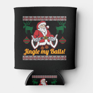 Jingle My Balls Santa Claus Ugly Christmas Sweater Can Cooler