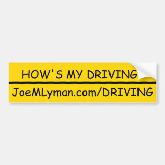 "JML ""How's my driving"" Bumper Sticker"