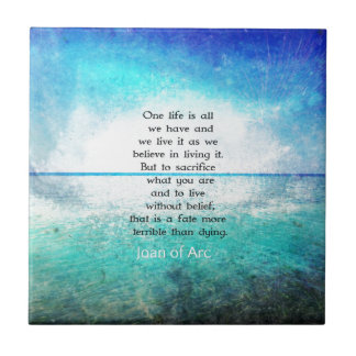Joan of Arc inspirational quote Tile