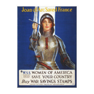 Joan of Arc World War I Buy War Saving Stamps Stretched Canvas Print