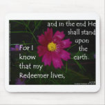 Job 19:25 I know that my Redeemer Lives! Mouse Pads