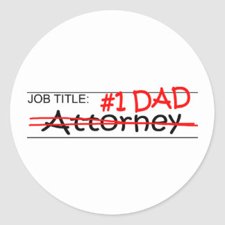 Job Dad Attorney Round Sticker