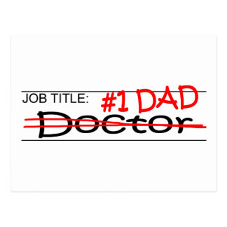 Job Dad Doctor Post Card
