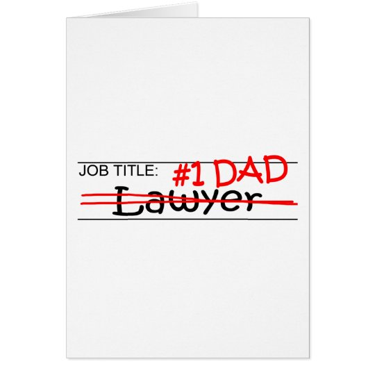 Job Dad Lawyer Card