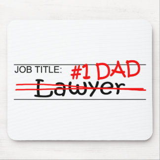Job Dad Lawyer Mouse Pad