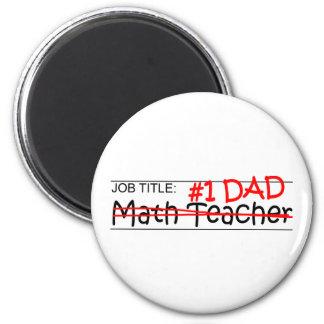 Job Dad Math Teacher Magnet