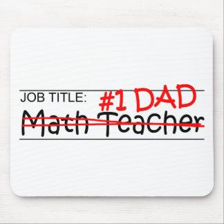 Job Dad Math Teacher Mouse Pad