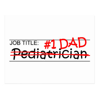 Job Dad Pediatrician Postcard