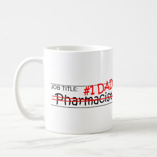 Job Dad Pharmacist Coffee Mug