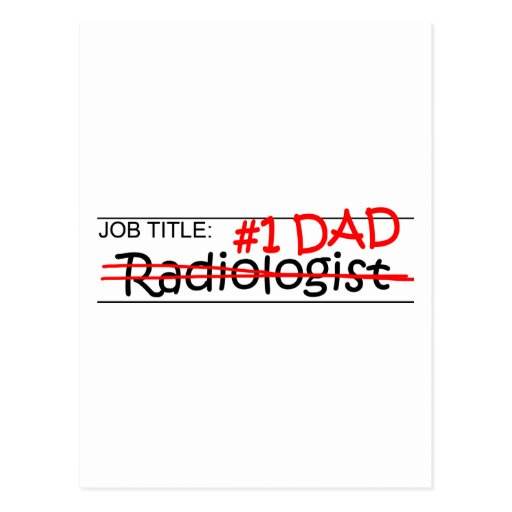 Job Dad Radiologist Post Cards