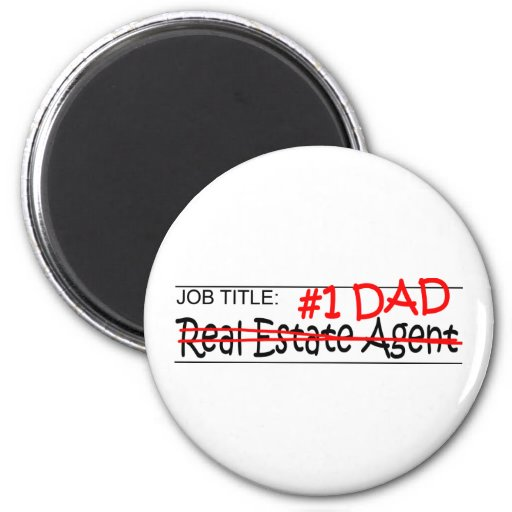 Job Dad Real Estate Agent Magnet