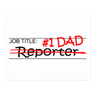 Job Dad Reporter Post Cards