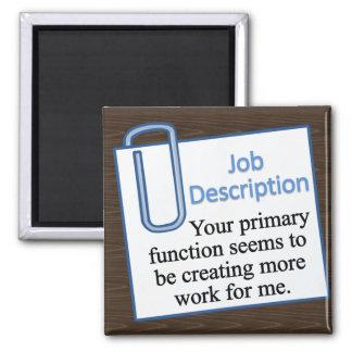 Job Description Square Magnet