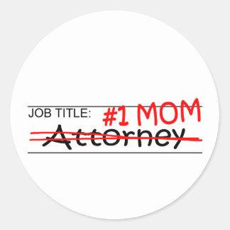 Job Mom Attorney Round Sticker