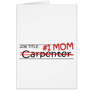 Job Mom Carpenter Greeting Card