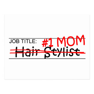 Job Mom Hair Stylist Postcard