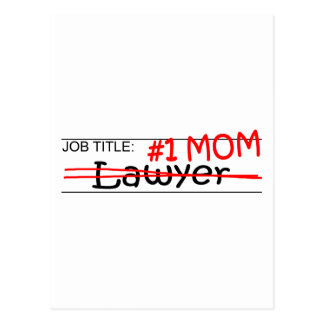 Job Mom Lawyer Postcard