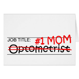 Job Mom Optometrist Card