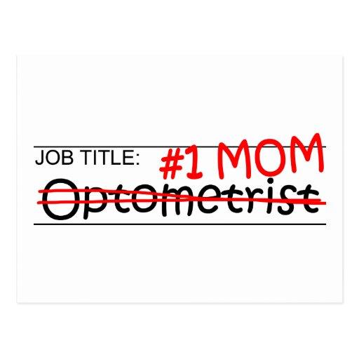 Job Mom Optometrist Postcard