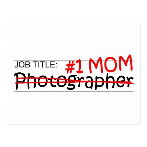 Job Mom Photographer Post Card