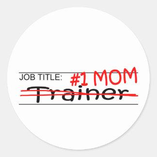 Job Mom Trainer Round Sticker