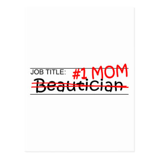 Job Title Mom Beautician Postcard