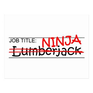 Job Title Ninja - Lumberjack Postcard