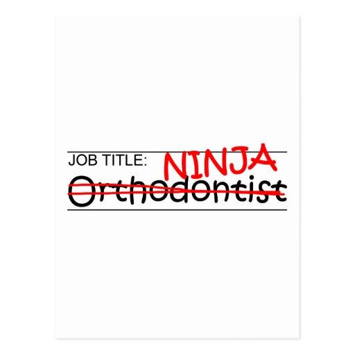 Job Title Ninja - Orthodontist Postcard