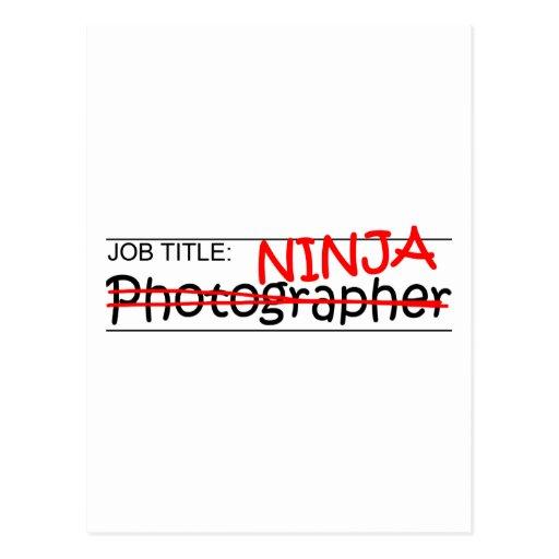 Job Title Ninja - Photographer Post Card