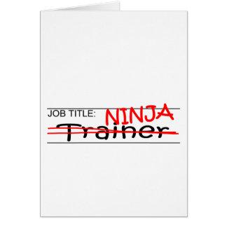 Job Title Ninja - Trainer Greeting Card