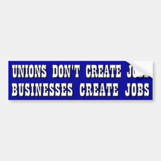 Jobs, not Unions Bumper Sticker