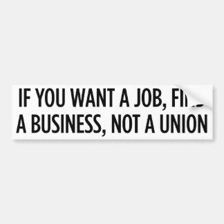 Jobs, not Unions Bumper Stickers