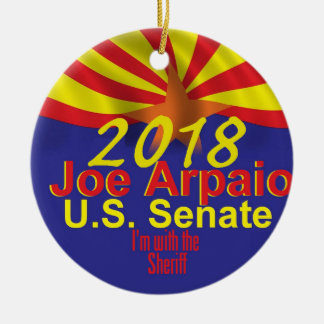 Joe ARPAIO AZ 2018 Ceramic Ornament