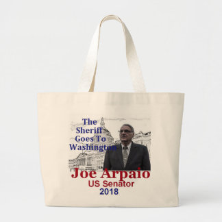 Joe ARPAIO AZ 2018 Large Tote Bag