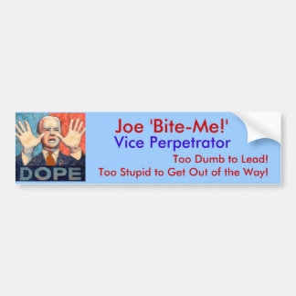 Joe 'Bite-Me!', Bumper Sticker