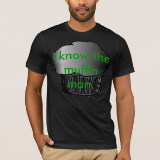 Joe Jonas I know the Muffin Man. T-Shirt