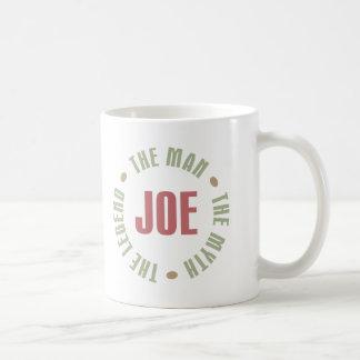 Joe The Man The Myth The Legend Tees Gifts Coffee Mug